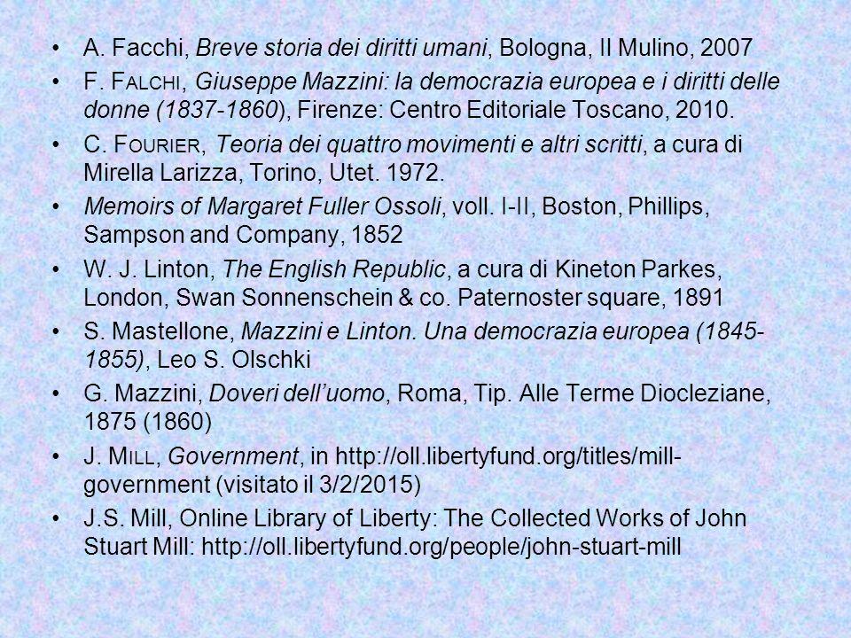 A. Facchi, Breve storia dei diritti umani, Bologna, Il Mulino, 2007