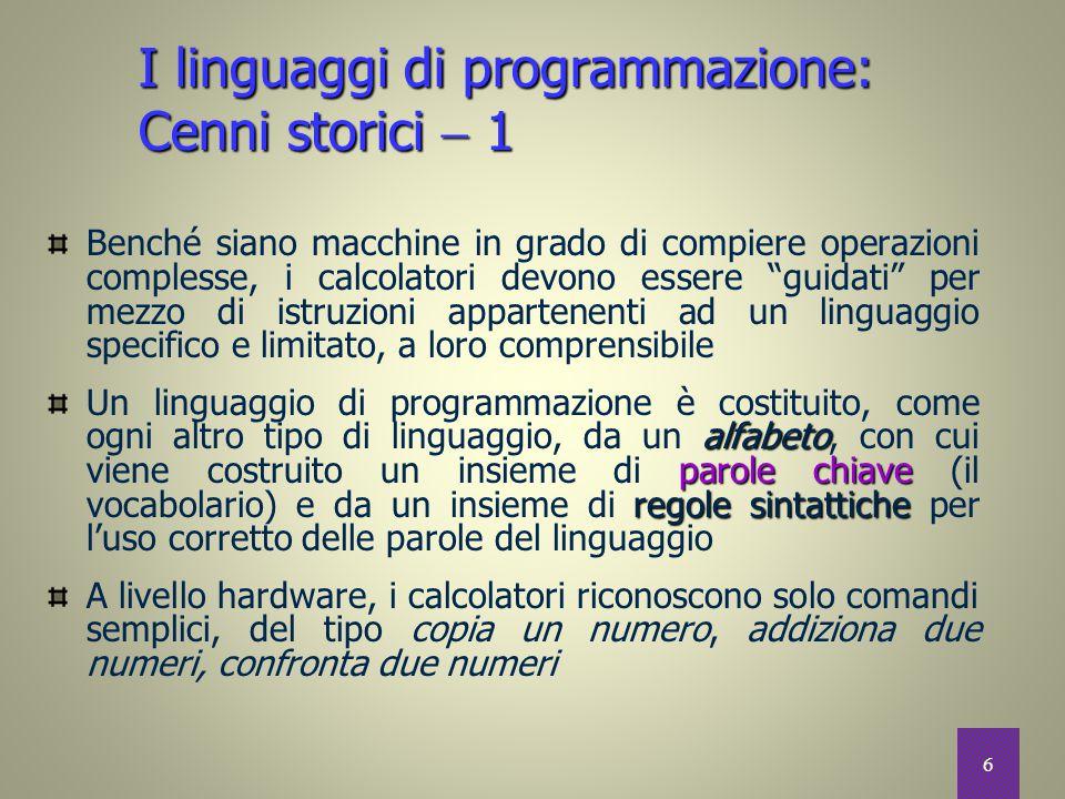 I linguaggi di programmazione: Cenni storici  1