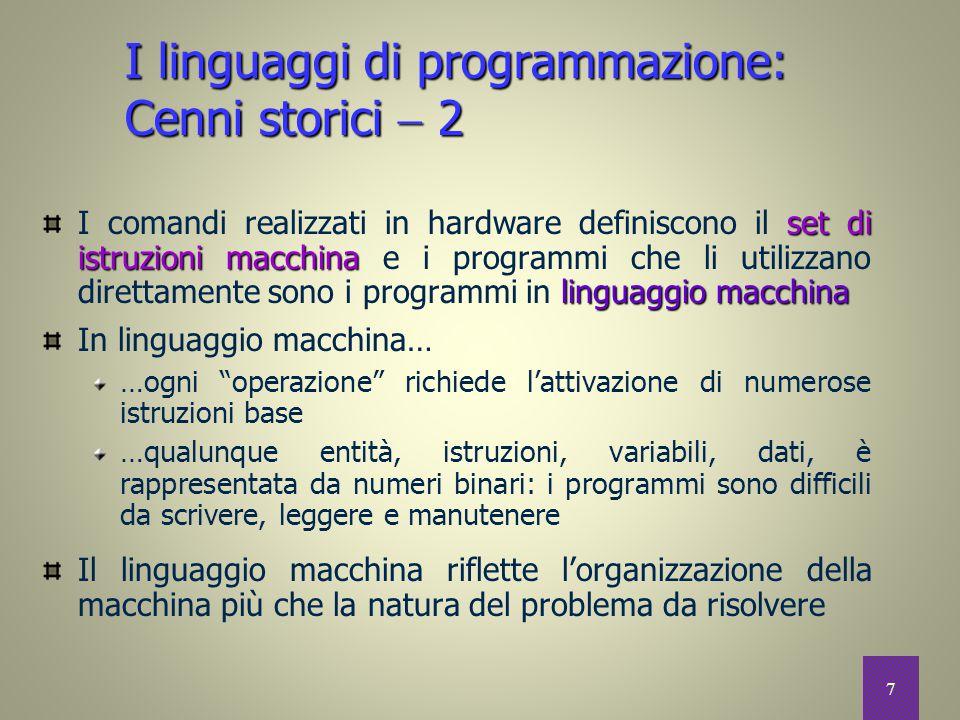 I linguaggi di programmazione: Cenni storici  2