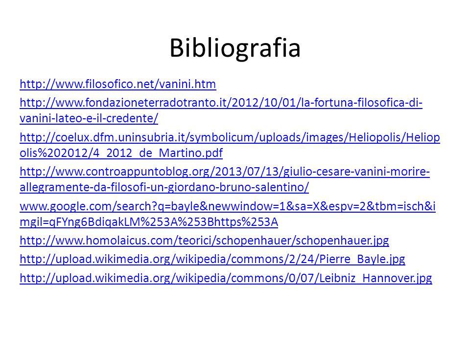 Bibliografia http://www.filosofico.net/vanini.htm