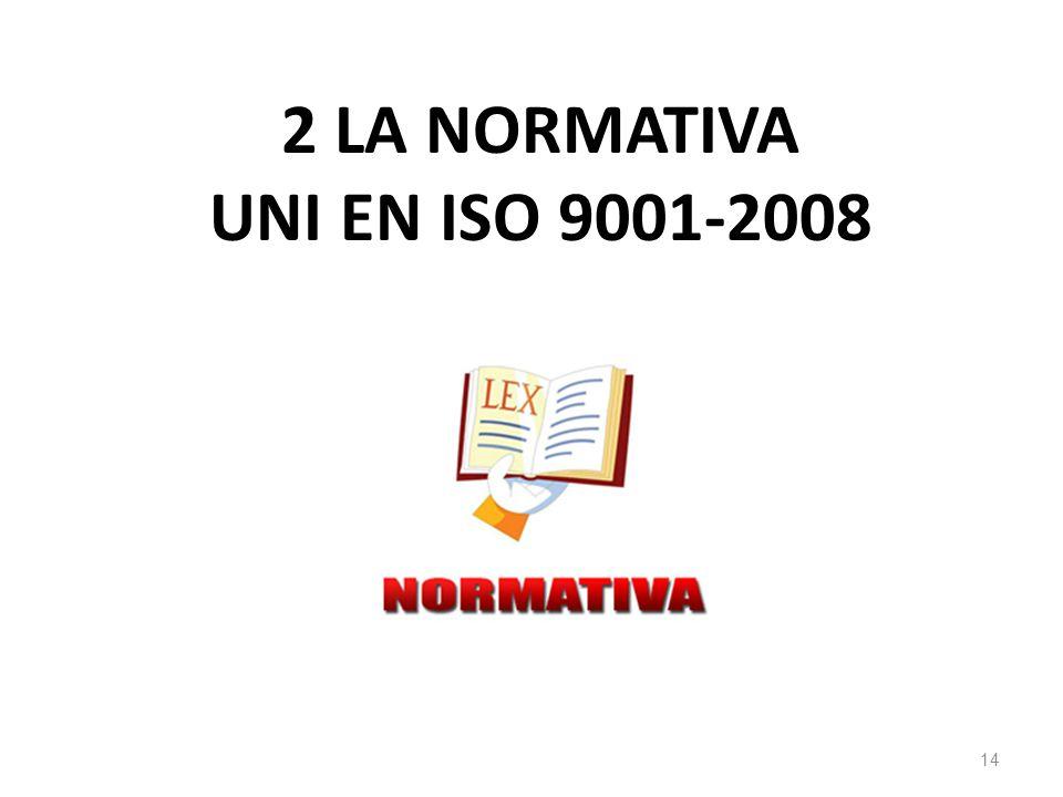 2 la normativa uni en iso 9001-2008
