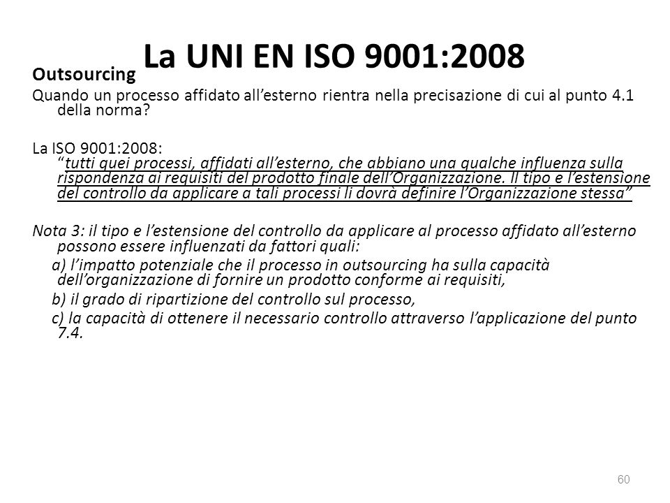 La UNI EN ISO 9001:2008 Outsourcing