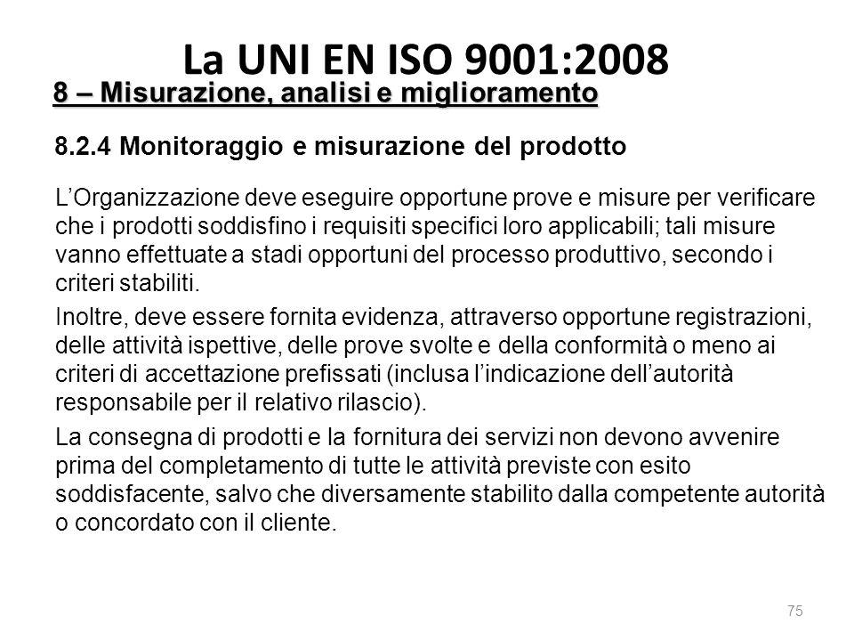 La UNI EN ISO 9001:2008 8 – Misurazione, analisi e miglioramento