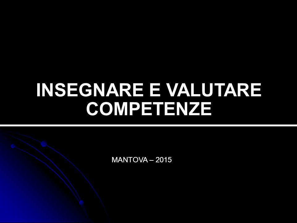 INSEGNARE E VALUTARE COMPETENZE