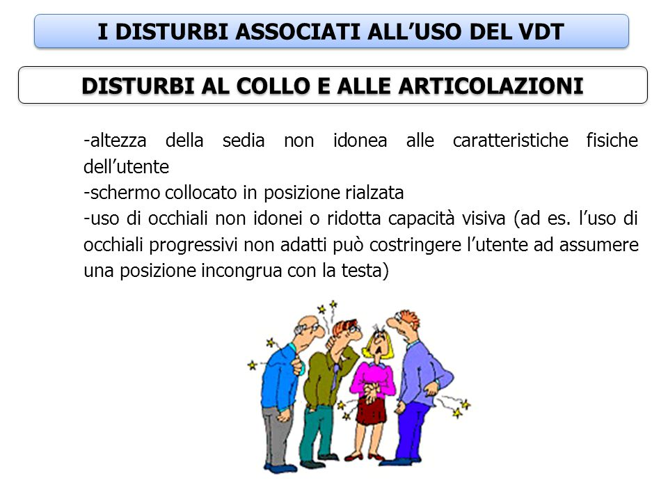 I DISTURBI ASSOCIATI ALL'USO DEL VDT