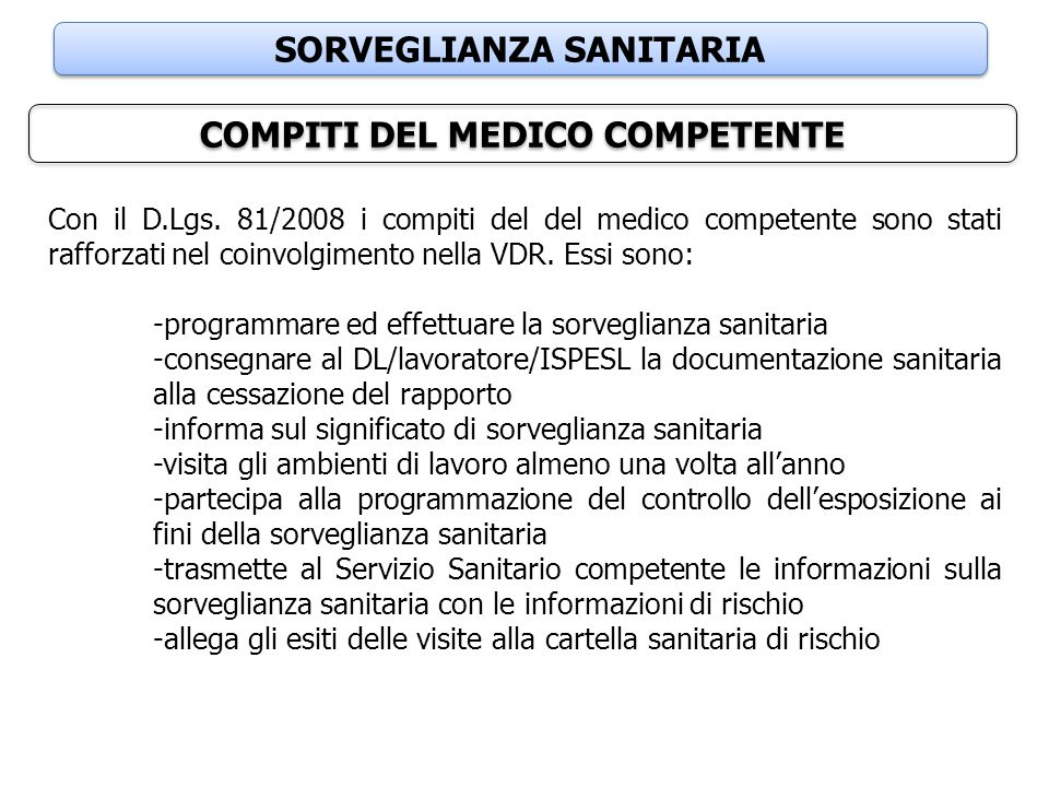 SORVEGLIANZA SANITARIA COMPITI DEL MEDICO COMPETENTE