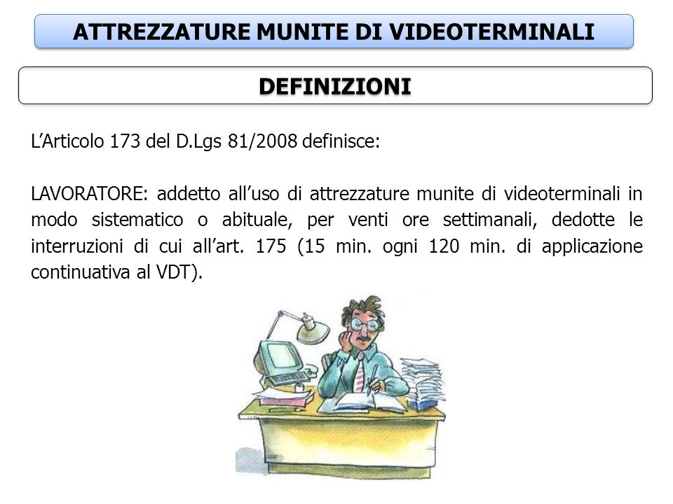 ATTREZZATURE MUNITE DI VIDEOTERMINALI