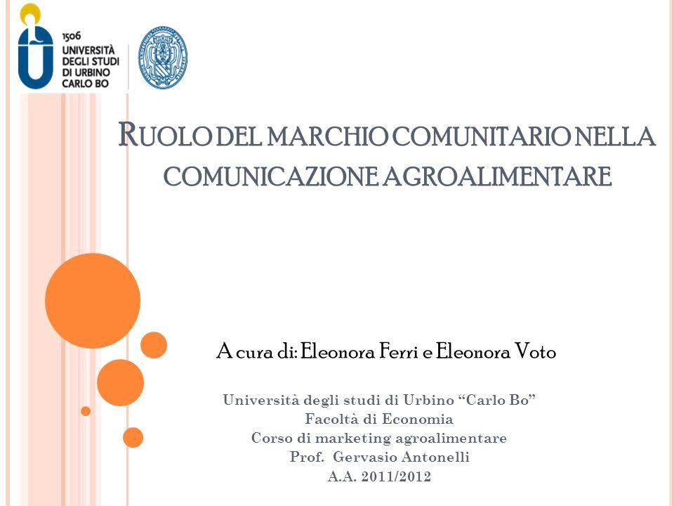 Ruolo del marchio comunitario nella comunicazione agroalimentare
