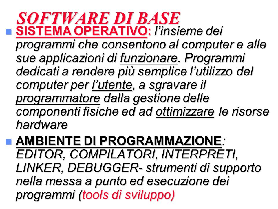 SOFTWARE DI BASE