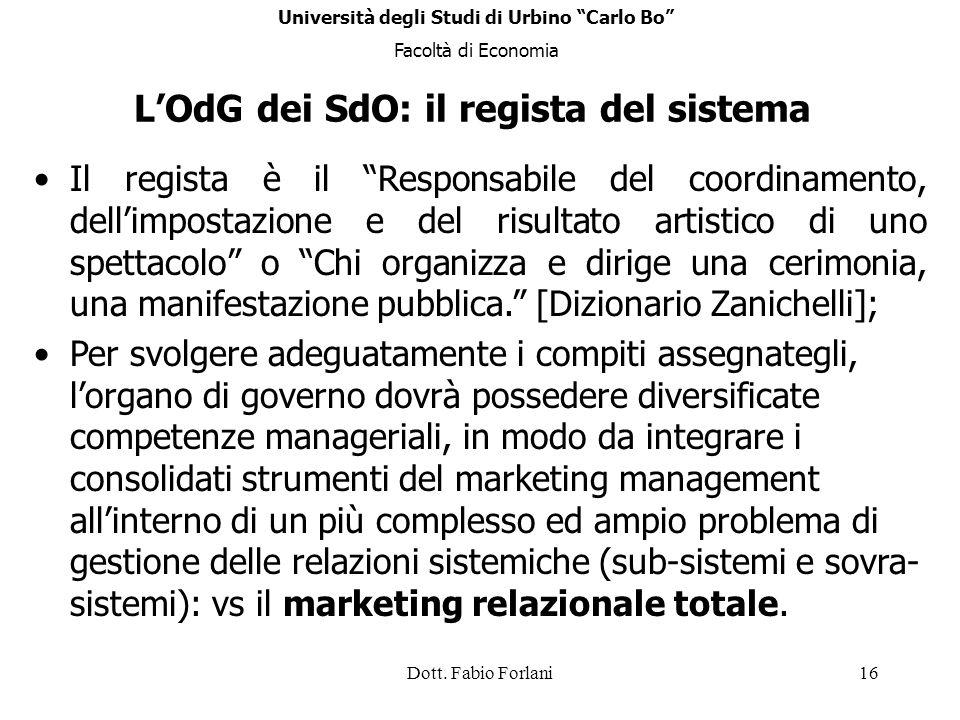 L'OdG dei SdO: il regista del sistema