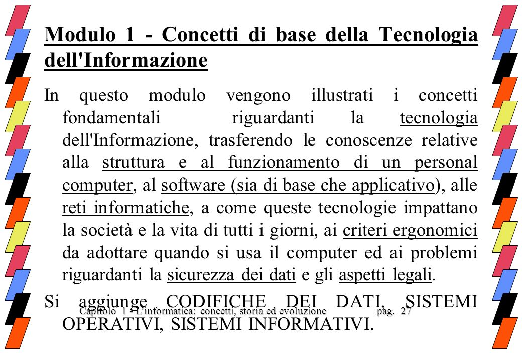 Modulo 1 - Concetti di base della Tecnologia dell Informazione