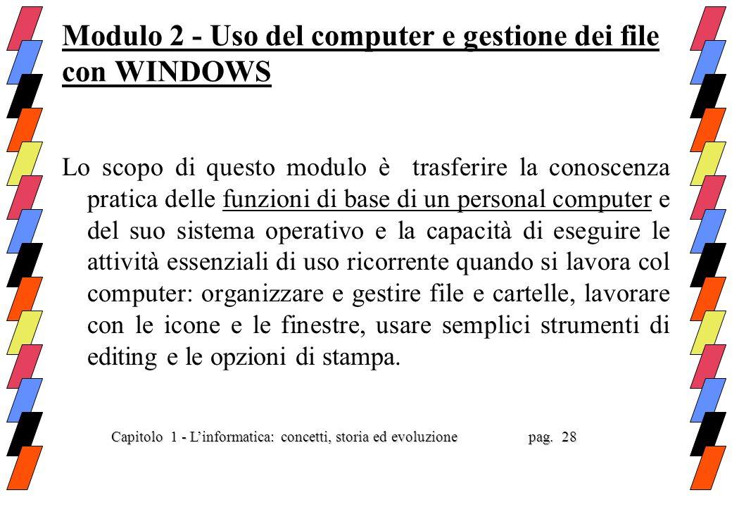 Modulo 2 - Uso del computer e gestione dei file con WINDOWS