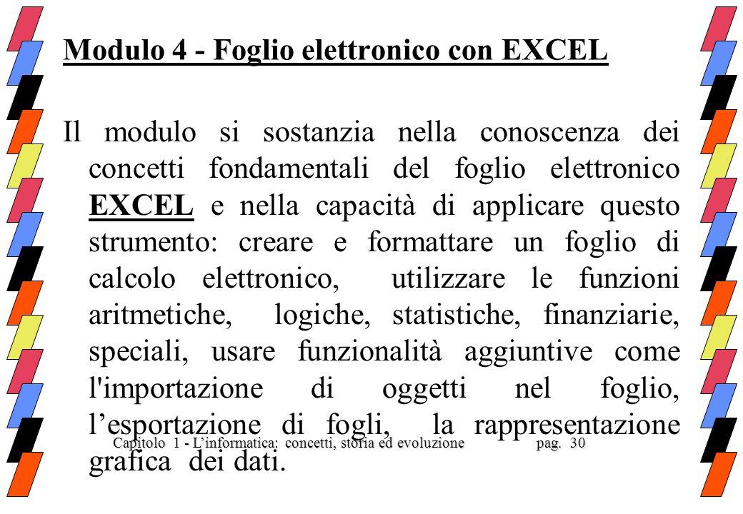 Modulo 4 - Foglio elettronico con EXCEL