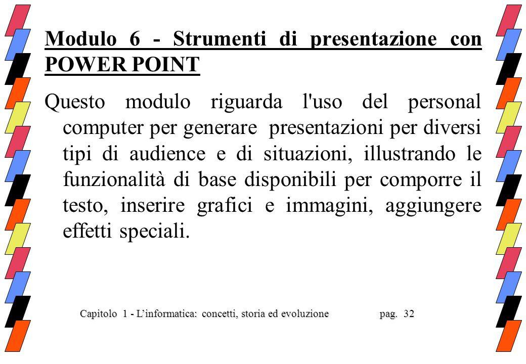 Modulo 6 - Strumenti di presentazione con POWER POINT