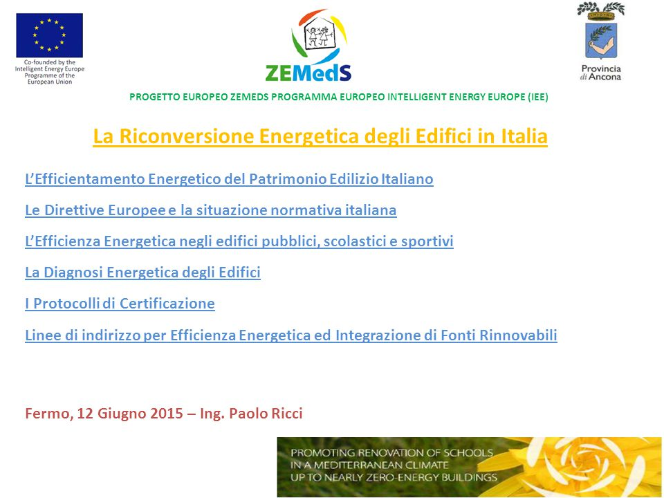 La Riconversione Energetica degli Edifici in Italia