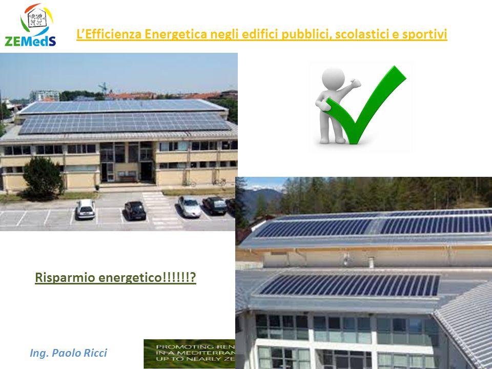 L'Efficienza Energetica negli edifici pubblici, scolastici e sportivi