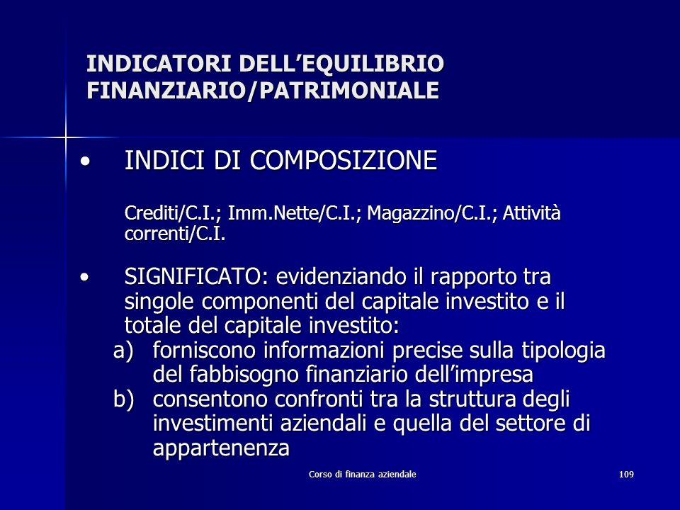 INDICATORI DELL'EQUILIBRIO FINANZIARIO/PATRIMONIALE