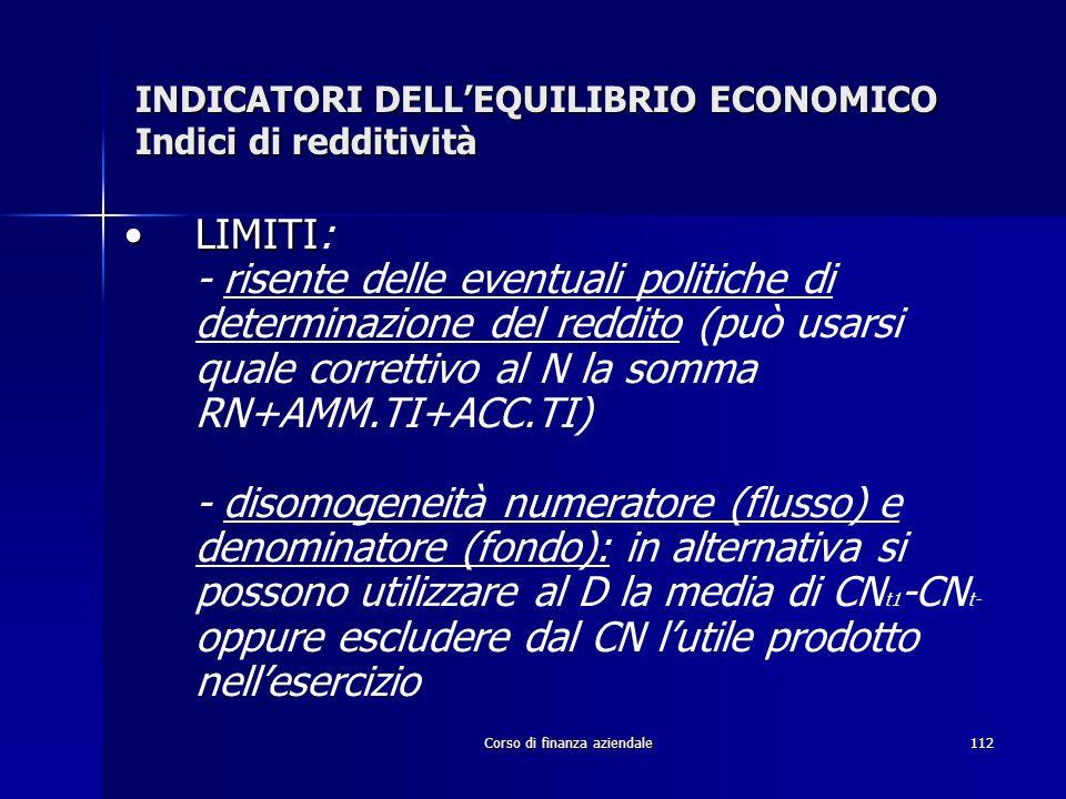 INDICATORI DELL'EQUILIBRIO ECONOMICO Indici di redditività