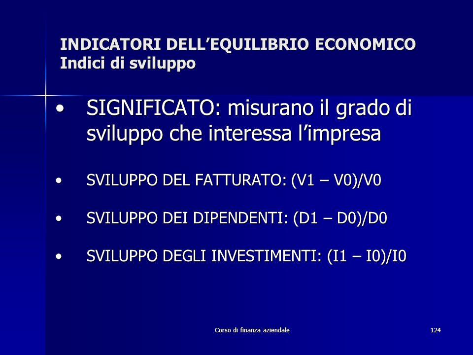 INDICATORI DELL'EQUILIBRIO ECONOMICO Indici di sviluppo