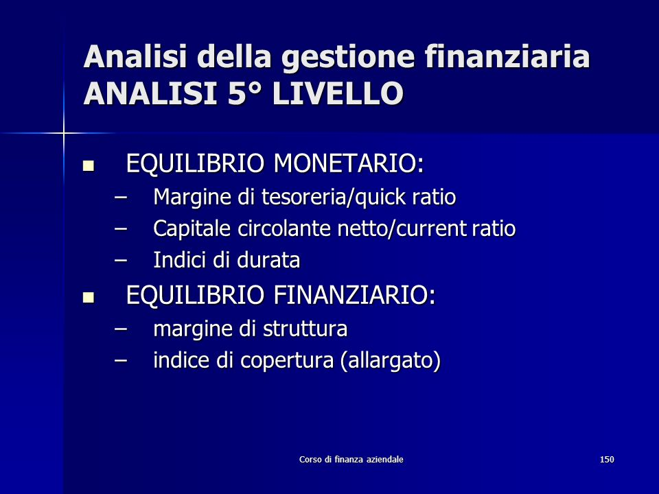 Analisi della gestione finanziaria ANALISI 5° LIVELLO