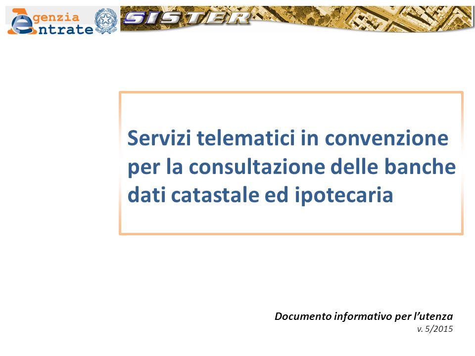 Servizi telematici in convenzione per la consultazione delle banche dati catastale ed ipotecaria