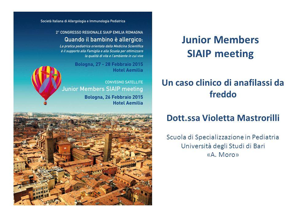 Un caso clinico di anafilassi da freddo Dott.ssa Violetta Mastrorilli