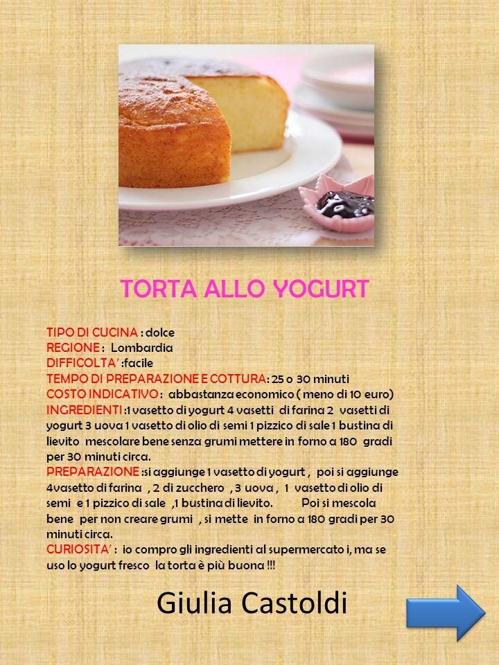 Giulia Castoldi TORTA ALLO YOGURT TIPO DI CUCINA : dolce