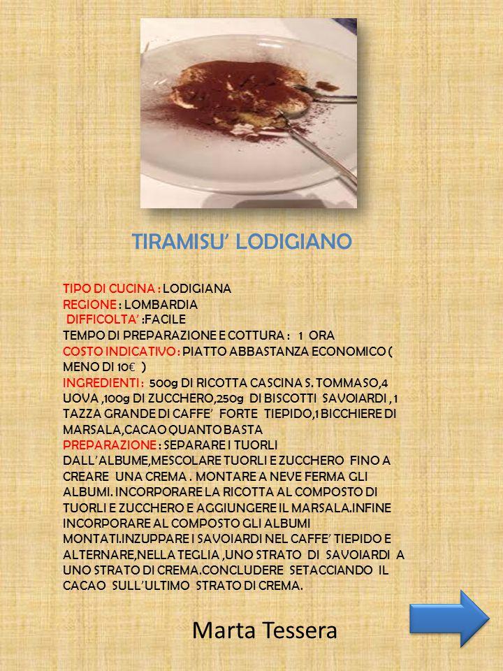 Marta Tessera TIRAMISU' LODIGIANO TIPO DI CUCINA : LODIGIANA