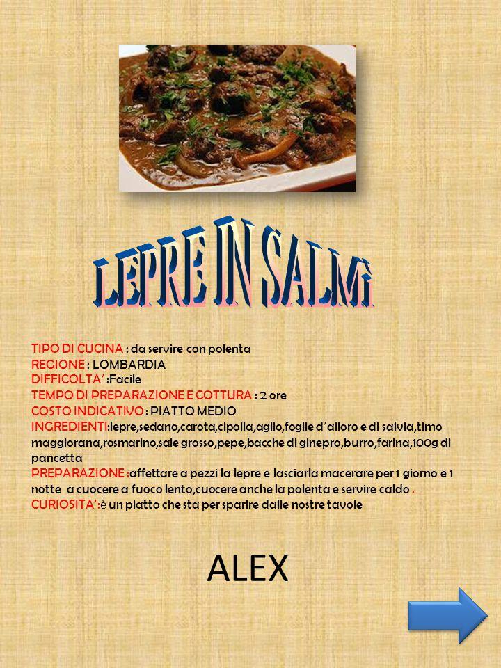 ALEX LEPRE IN SALMì TIPO DI CUCINA : da servire con polenta