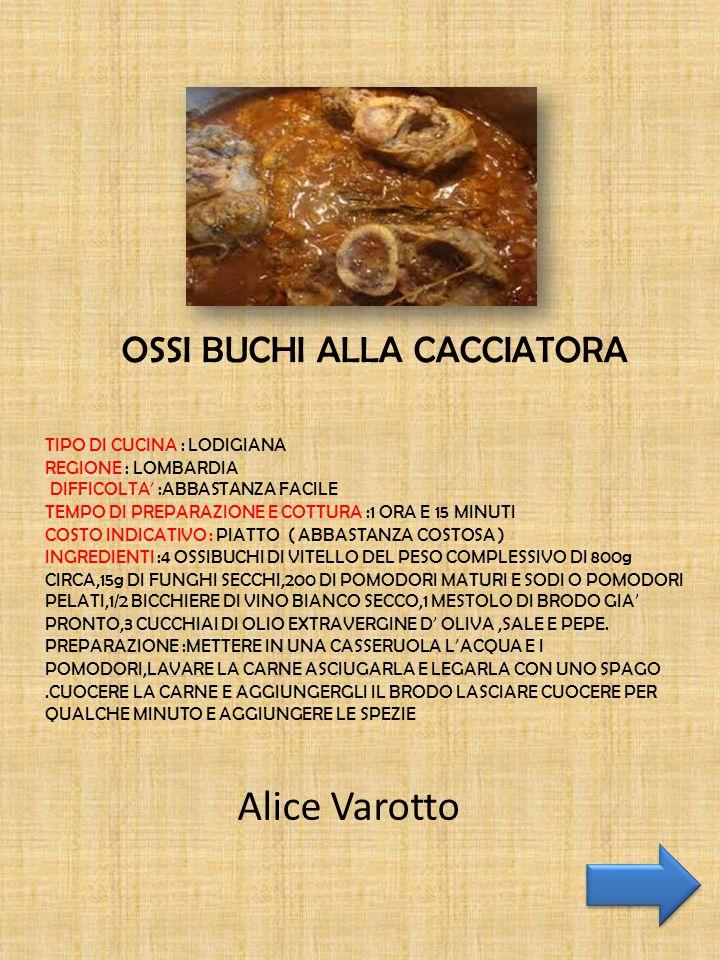 OSSI BUCHI ALLA CACCIATORA