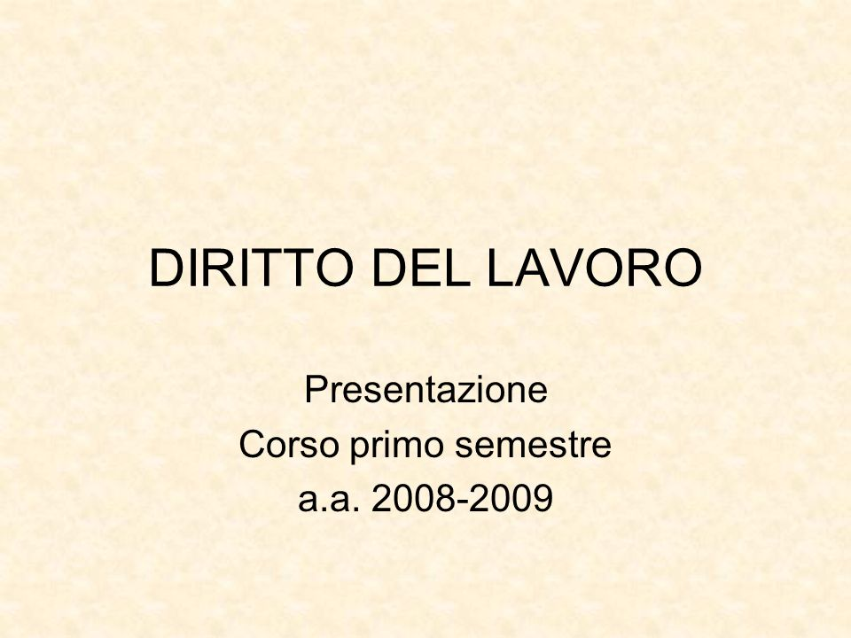 Presentazione Corso primo semestre a.a. 2008-2009