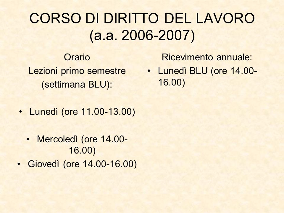 CORSO DI DIRITTO DEL LAVORO (a.a. 2006-2007)