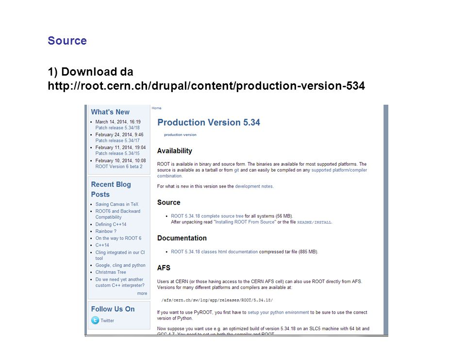 Source 1) Download da http://root.cern.ch/drupal/content/production-version-534