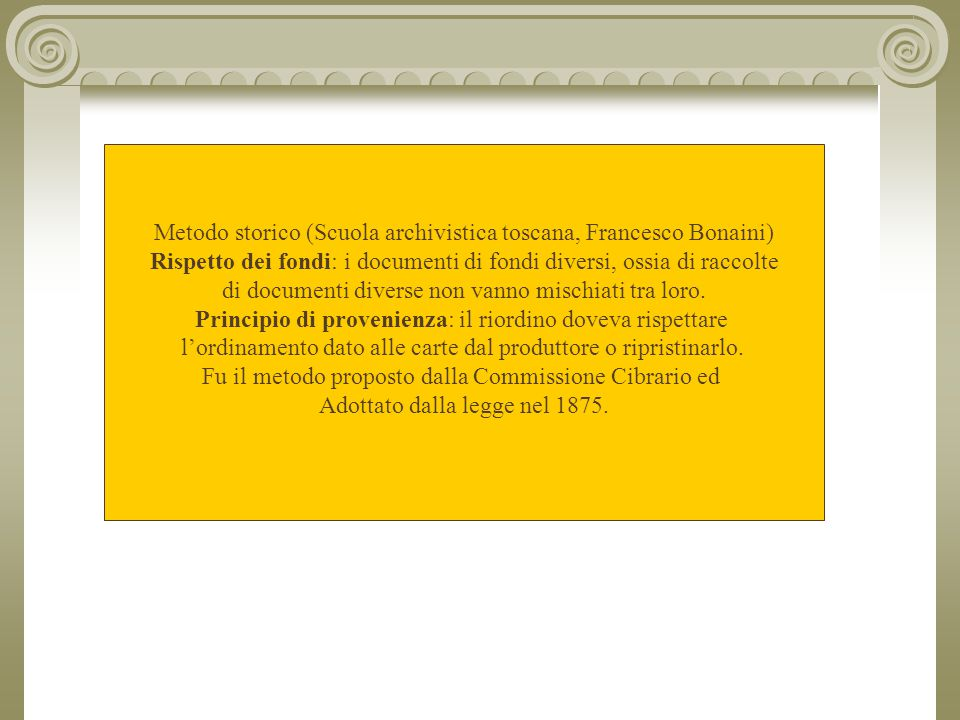 Metodo storico (Scuola archivistica toscana, Francesco Bonaini)