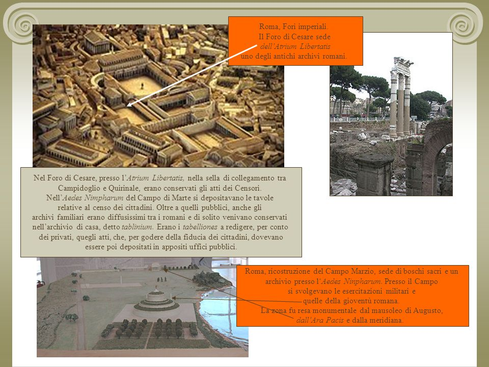 dell'Atrium Libertatis uno degli antichi archivi romani.
