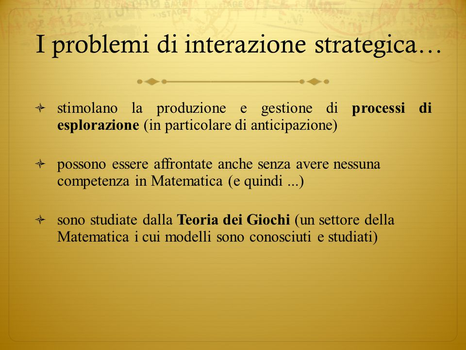 I problemi di interazione strategica…