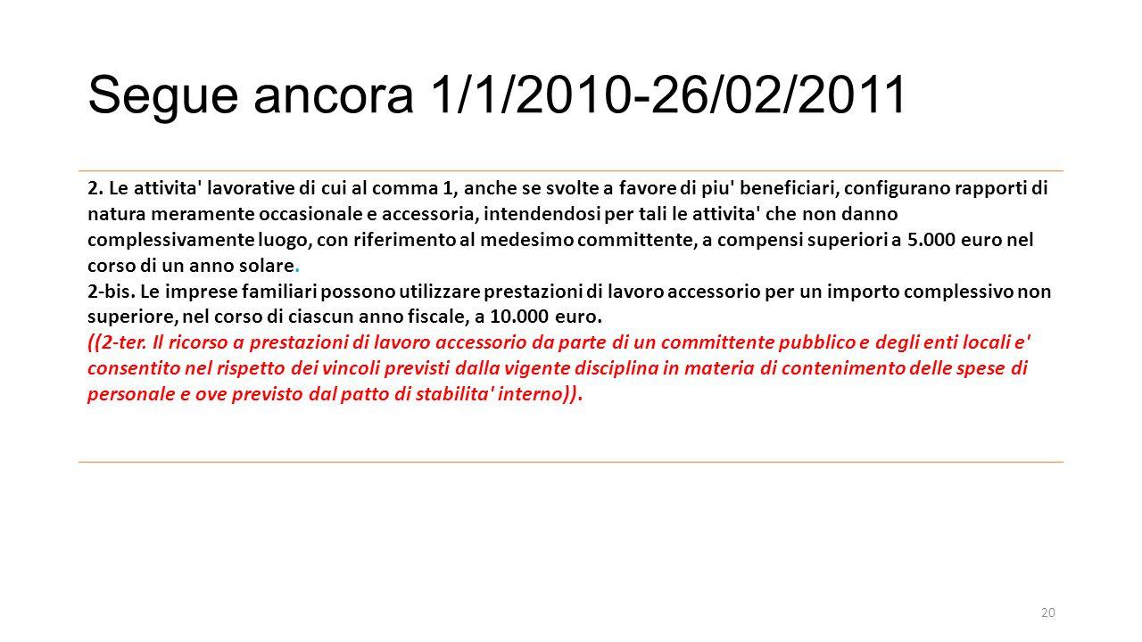 Segue ancora 1/1/2010-26/02/2011