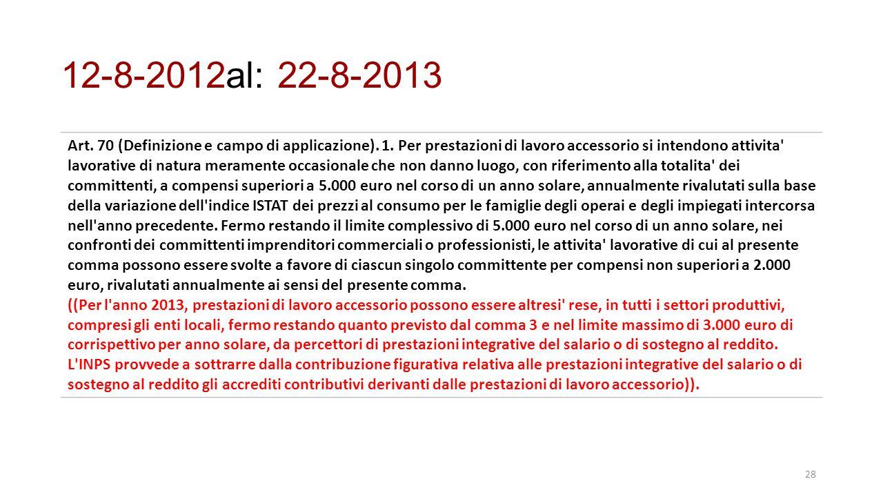 12-8-2012al: 22-8-2013