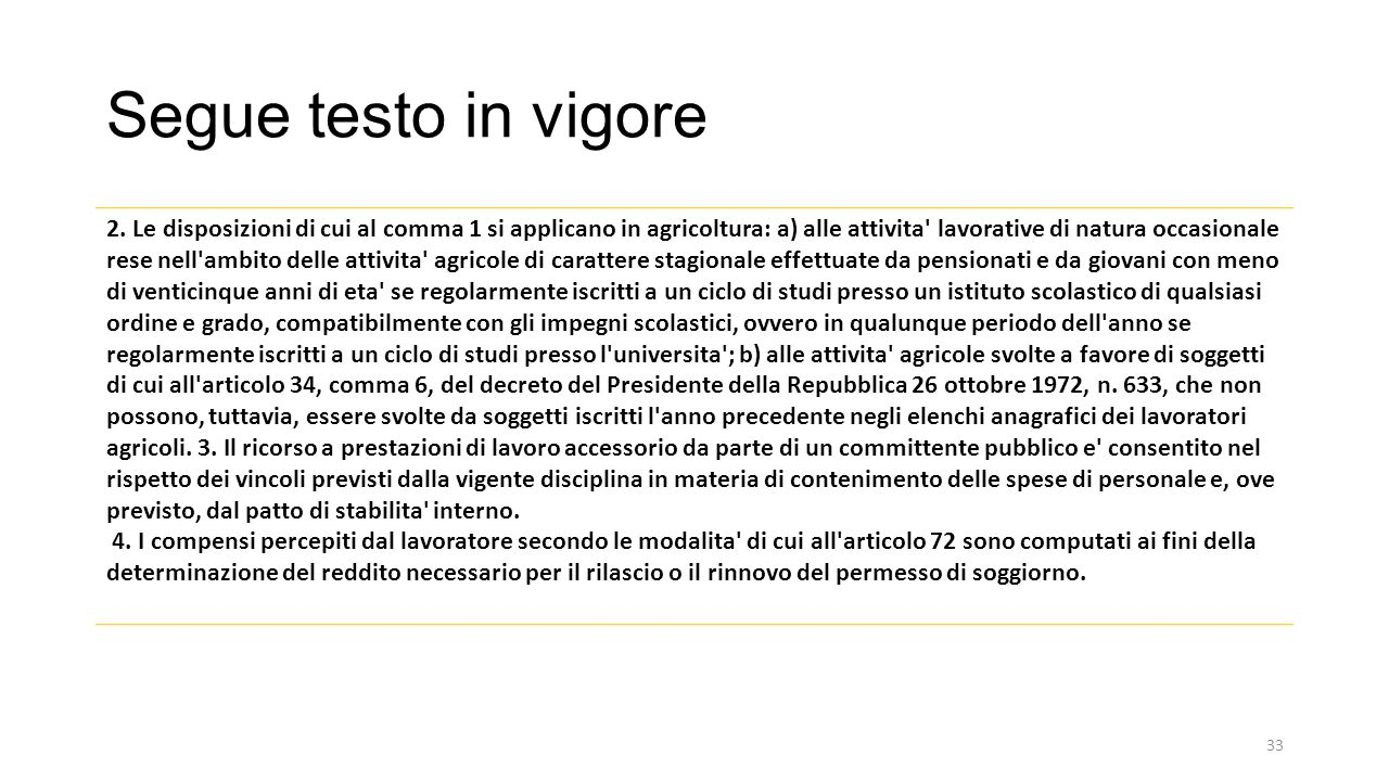Segue testo in vigore