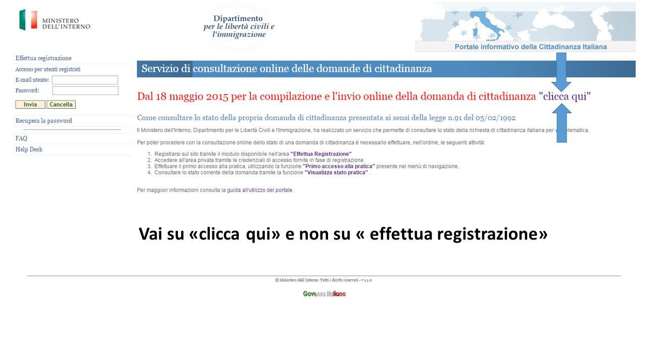 Vai su «clicca qui» e non su « effettua registrazione»