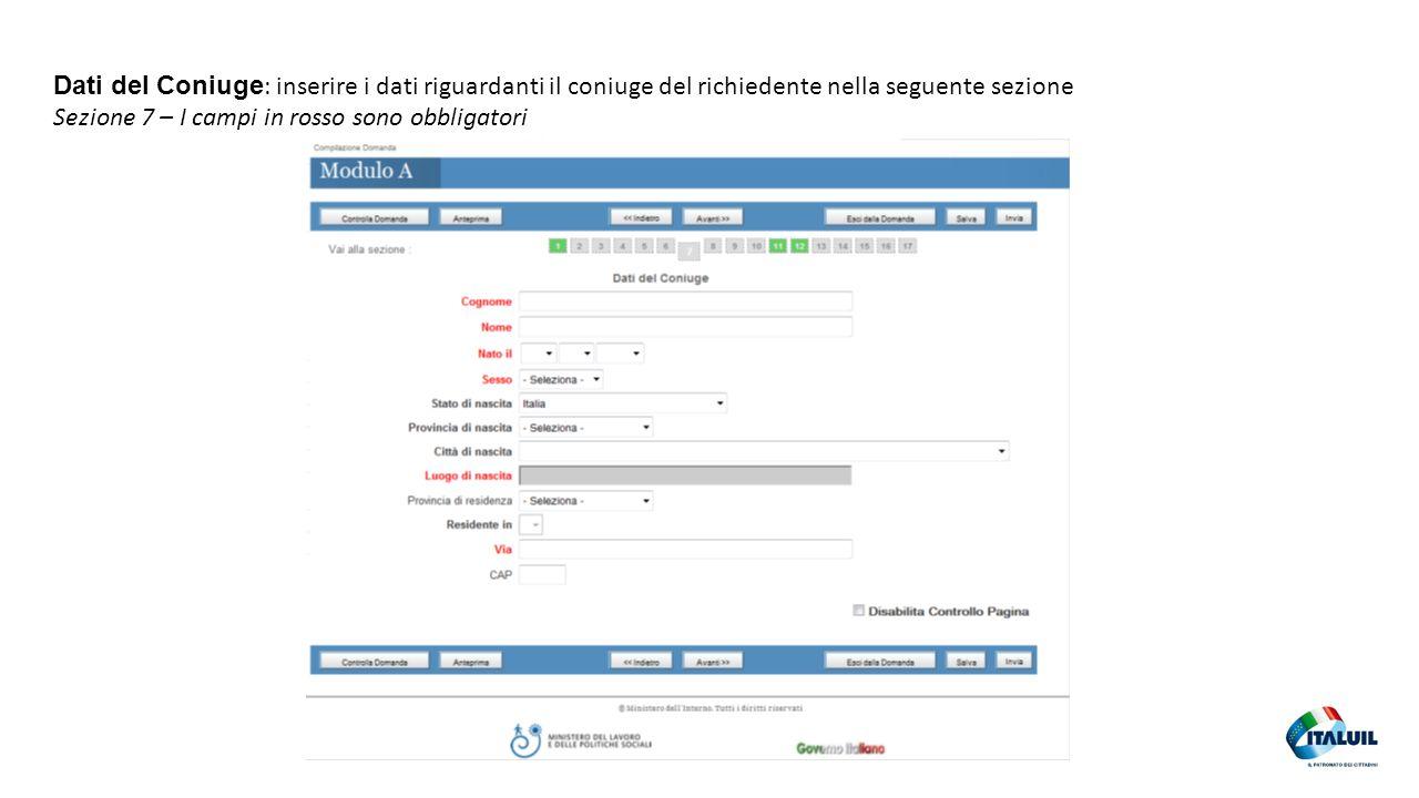 Dati del Coniuge: inserire i dati riguardanti il coniuge del richiedente nella seguente sezione