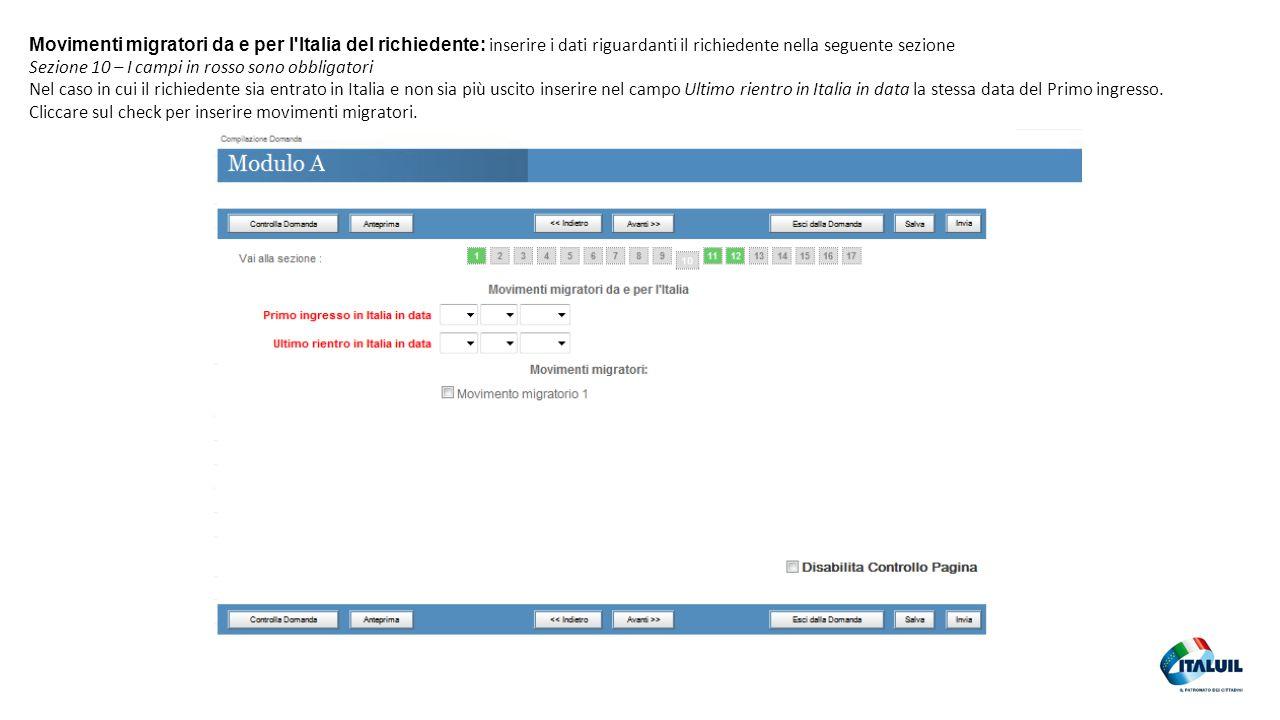 Movimenti migratori da e per l Italia del richiedente: inserire i dati riguardanti il richiedente nella seguente sezione