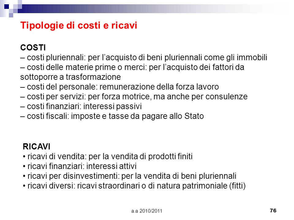 Tipologie di costi e ricavi