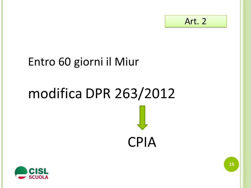 Art. 2 Entro 60 giorni il Miur modifica DPR 263/2012 CPIA