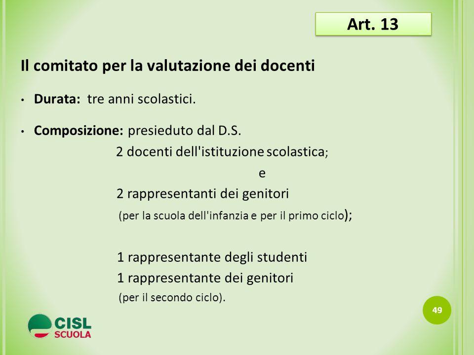 Art. 13 Il comitato per la valutazione dei docenti