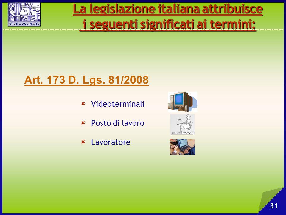 La legislazione italiana attribuisce