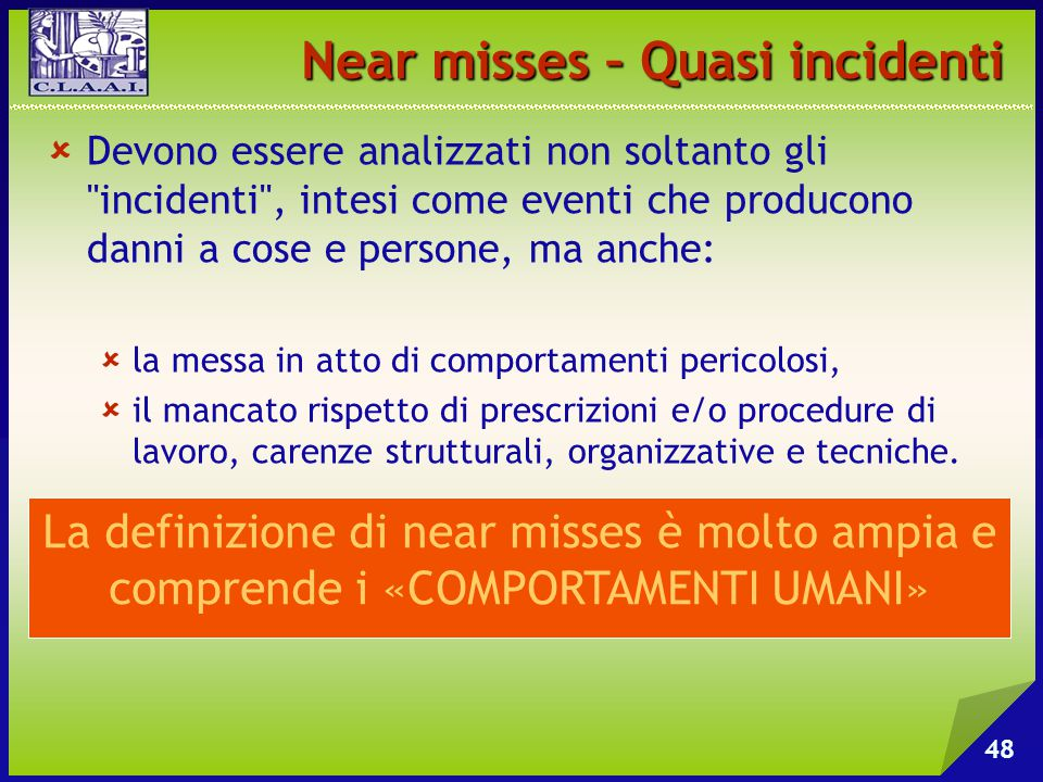 Near misses – Quasi incidenti