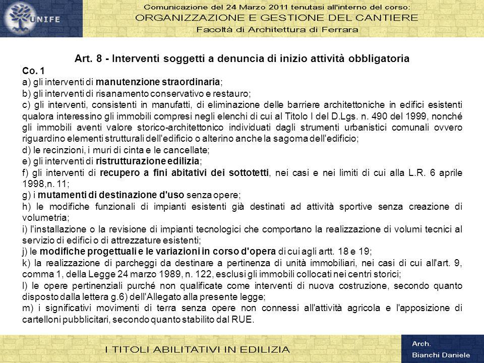 Art. 8 - Interventi soggetti a denuncia di inizio attività obbligatoria