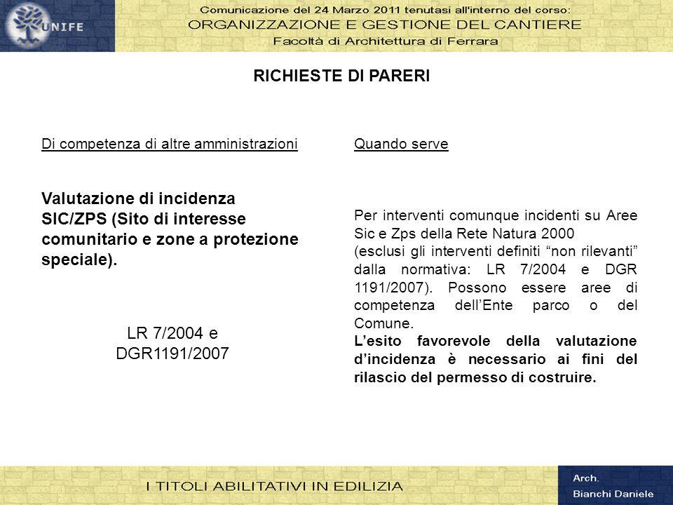 RICHIESTE DI PARERI Di competenza di altre amministrazioni.