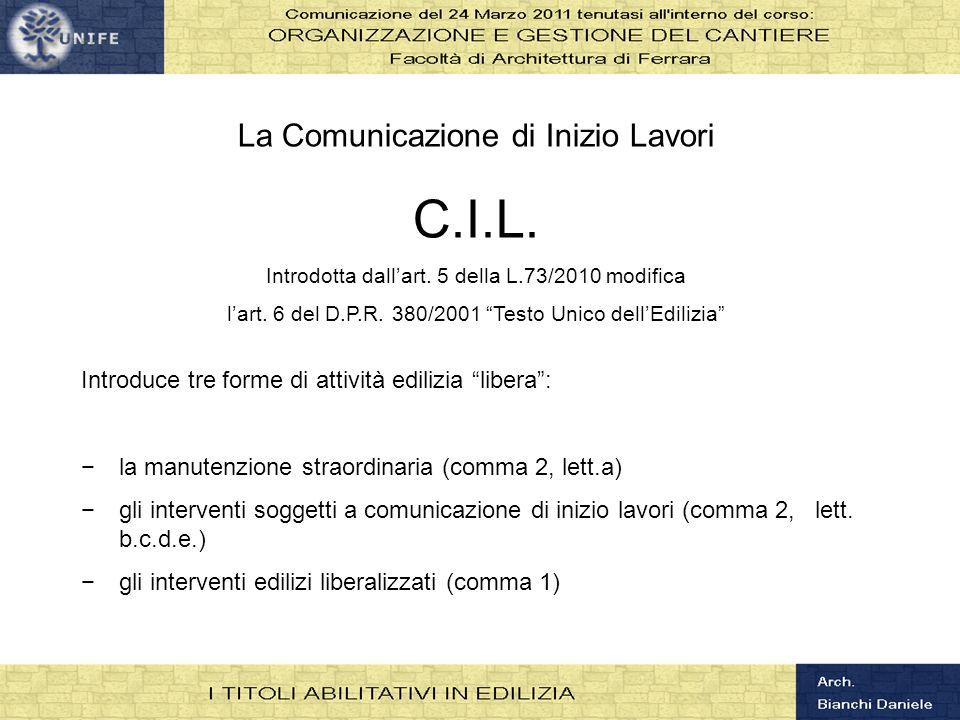 C.I.L. La Comunicazione di Inizio Lavori